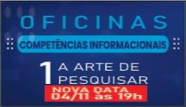 OFICINAS COMPETÊNCIA INFORMACIONAL EM PESQUISA CIENTÍFICA NO CONTEXTO DIGITAL
